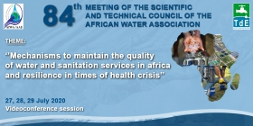 Register to the 84th meeting of the Scientific and Technical Council (STC) of the African Water Association (AfWA): from 27 to 29 july 2020, by video conference!